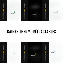Heatshrinks - Gaines Thermorétractables