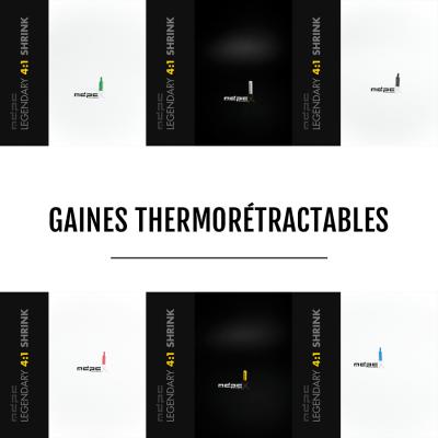 Heatshrinks - Gaines Thermorétractables