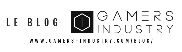 LE BLOG ACTUALITÉ INFORMATIQUE GAMERS INDUSTRY